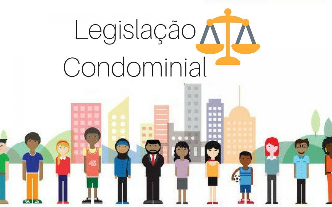 Legislação Condominial – É bom conhecer bem!